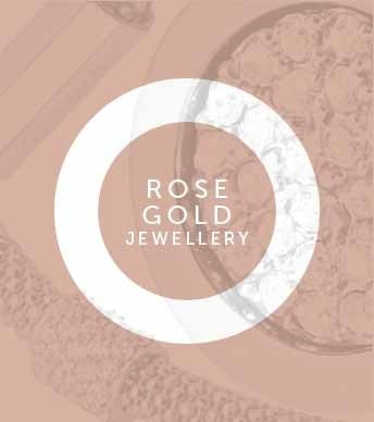 Rose Gold Jewellery - View the Range