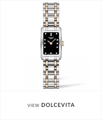View the Longines DolceVita Watch Collection