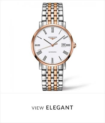 View the Longines Elegant Watch Collection