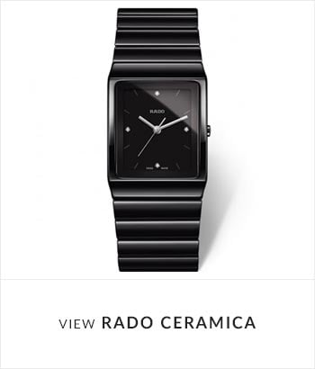 View the RADO Ceramica Watch Collection