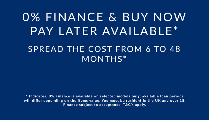 0% & Buy Now Pay Later Finance Available on Slected Models (T&C's Apply)