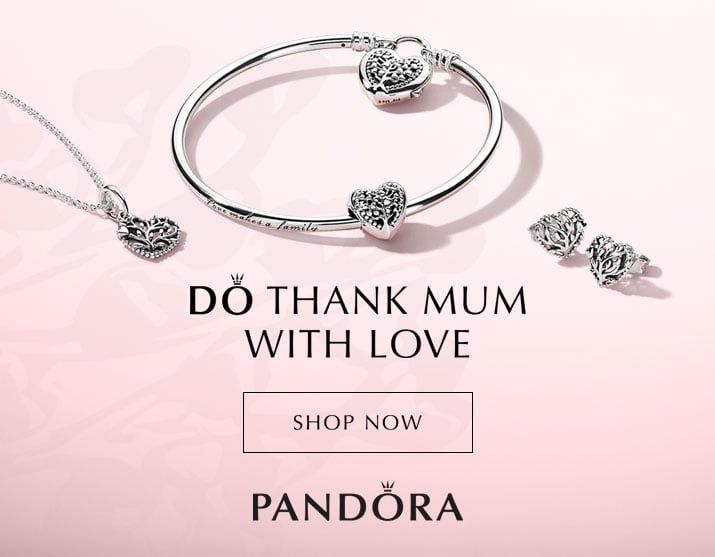 PANDORA Mothers Day Collection - Shop Now